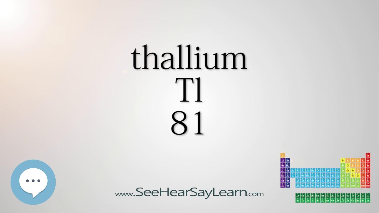 Thallium Periodic Table Of Elements Youtube