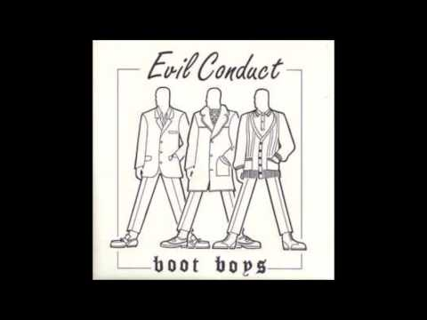 Evil Conduct - Boot Boys (full ep)