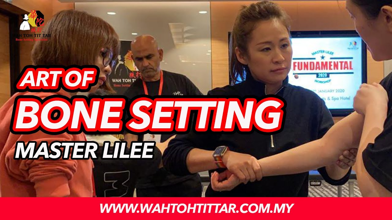 Wah Toh Tit Tar | Art of Bone Setting - Experience the Unique Technique of Bone Setting.