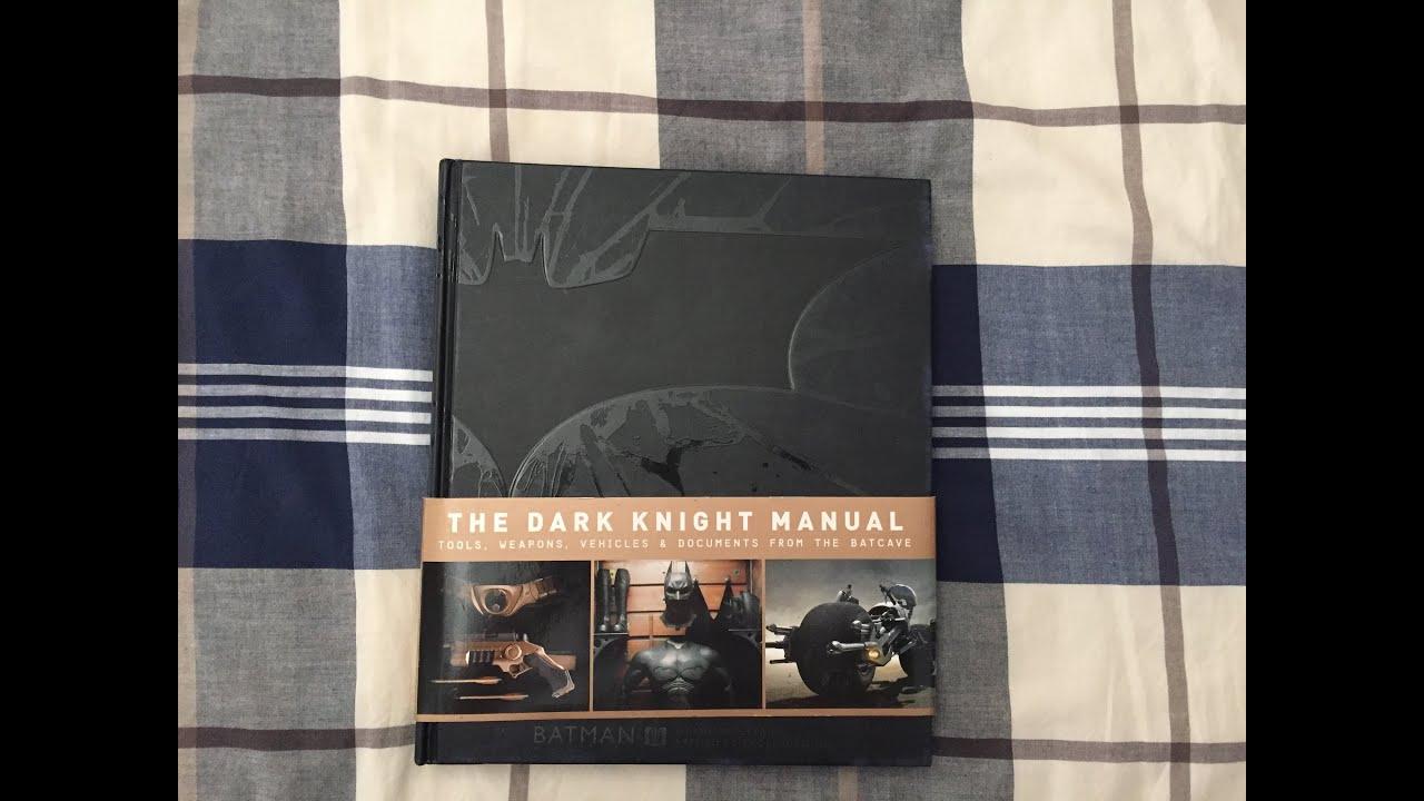 batman book the dark knight manual review youtube the dark knight manual pdf download the dark knight manual