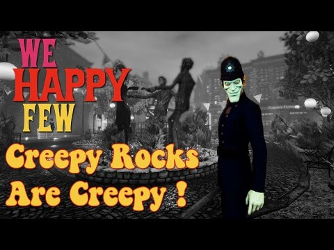 We Happy Few : First Game, Blind Run - Death By Rock! |
