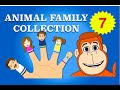 Finger Family Collection - 7 Animal Finger Family Songs - Daddy Finger Nursery Rhymes