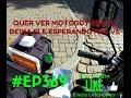 REALITY SHOW DO MOTOBOY #EP369 QUER VE MOTOBOY BRAVO