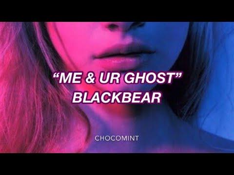 ★和訳★me & ur ghost - Blackbear