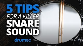 5 Tips For A Killer Snare Sound