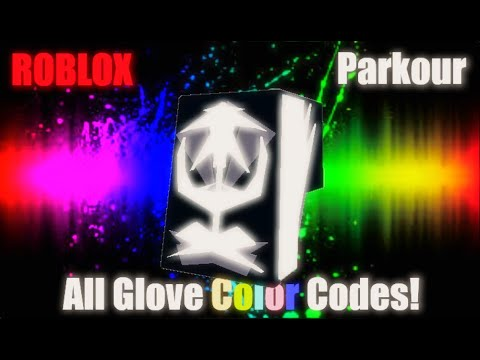 All Glove Color Codes Roblox Parkour Youtube