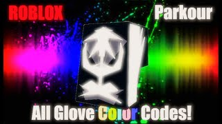 All Glove Color Codes! (Roblox Parkour)