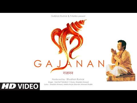 Gajanan | Sachet Tandon | Shabbir Ahmed | Bhushan Kumar | Ganesh Chaturthi Special Song | T-Series