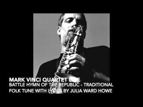 MARK VINCI QUARTET LIVE: Battle Hymn of the Republic