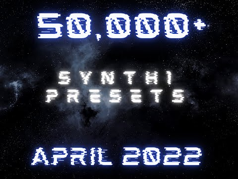 Synth1 VST Over 25,000+ Sound Presets!!!  *2018*