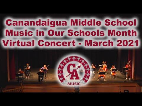 Canandaigua Middle School MIOSM Virtual Concert 3-25-21