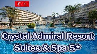 Отели Турции Crystal Admiral Resort Suites Spa 5 Сиде