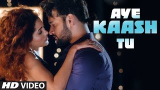 "Latest Video Song ""Aye Kaash Tu"" Aqeel Khan, Sangeeta Karjana Feat. Sagar, Ananya 
