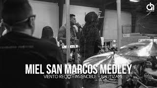 Miel San Marcos Medley // Alex Hernandez // Viento Recio - I...