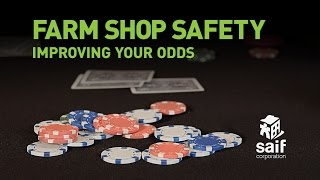 Farm shop safety: Improving Your Odds (open)