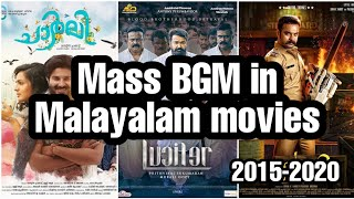 Top 15 Mass bgm's in Malayalam movies(2015-2021)