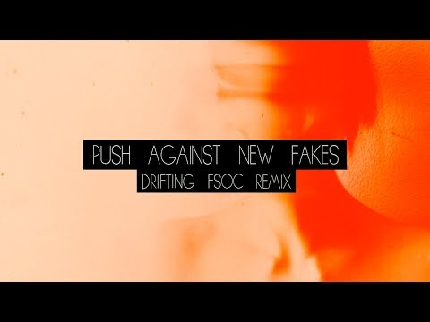 Push Against New Fakes - Drifting (FSOC Remix) [official audio] - FREE DOWNLOAD!