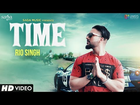 Time (Full Song) - Rio Singh | Youngistan | Latest Punjabi Songs 2018 | Saga Music