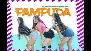 Pampuda MC WM, MC LELTO, OS CRETINOS E DJ GEGE COREOGRAFIA MEURITMO DANCE.mp3