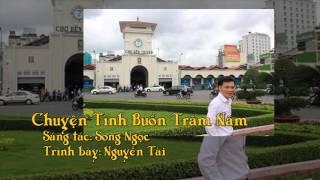 Chuyện Tình Buồn Trăm Năm   Nguyễn Tài