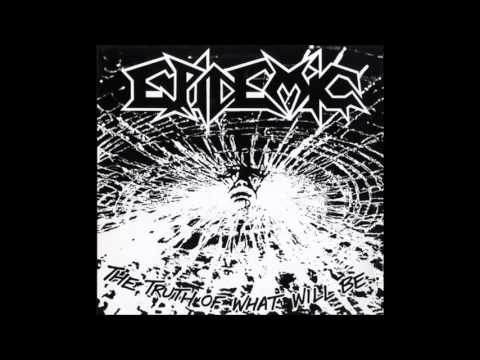 Epidemic - The Truth Of What Will Be (full album) 1989