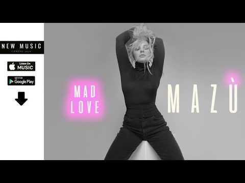 MAZU - Mad Love