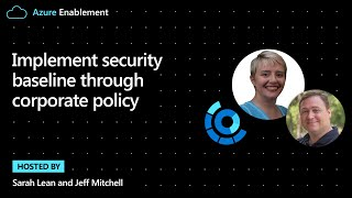 Implement security baseline through corporate policy | Cloud Adoption Framework Series
