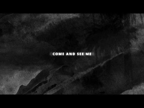 COME AND SEE ME - Drake - LETRAS COM