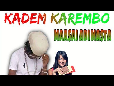 "MAASAI ADI MASTA song ""KADEM ""KAREMBO""  LIVE PERFORMANCE"