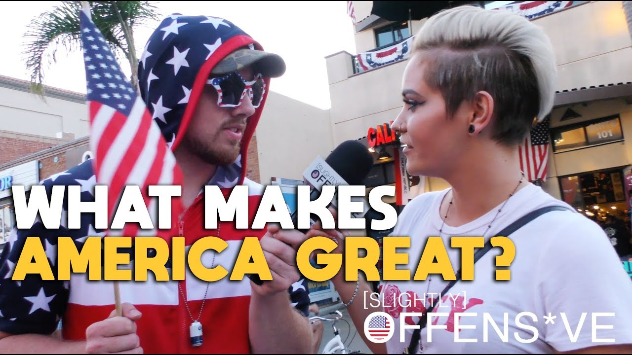 What Makes America Great? | SLIGHTLY OFFENS*VE