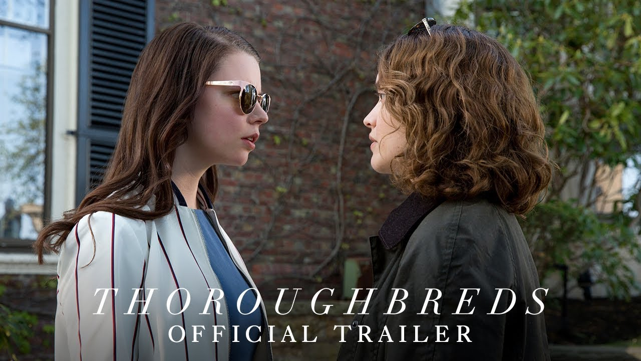 THOROUGHBREDS - Official Trailer 2 [HD] - In Theaters March 9