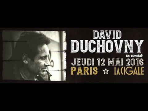 David Duchovny - Full Live Audio at Paris (La Cigale) 2016