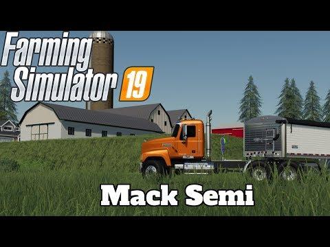 FS19 - Mod Spotlight #36 - Mack Semi!