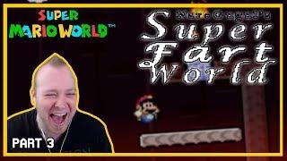 Super Fart World (SMW Kaizo) [Part 3]