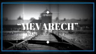 Danila Properzi - MEVARECH (Official Video)