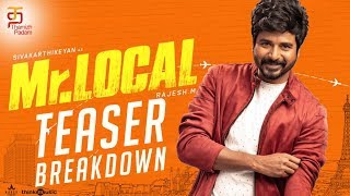 Mr Local Teaser Breakdown | Sivakarthikeyan | Nayanthara | Hiphop Tamizha | M Rajesh | Thamizh Padam