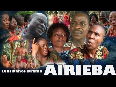 AIRIEBA -  Latest Edo Dance Drama 2017