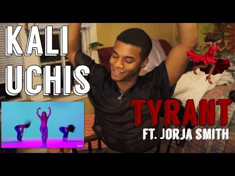 KALI UCHIS- TYRANT FT. JORJA SMITH| Reaction