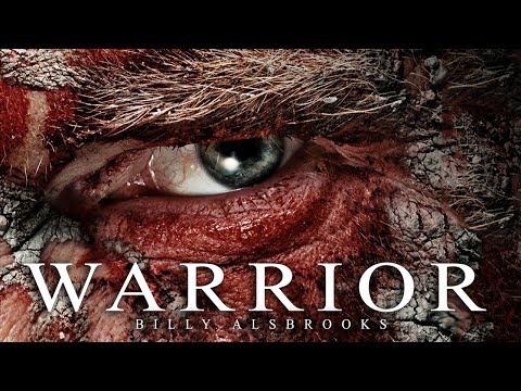 WARRIOR - Best Motivational Speech Video (Featuring Billy Alsbrooks)