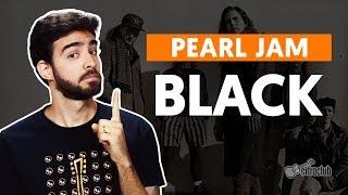 BLACK - Pearl Jam (aula de violão simplificada)