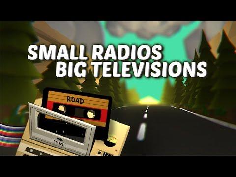 Small Radios Big Televisions : Présentation et impressions