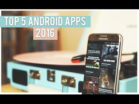 Top 5 Android Apps 2016