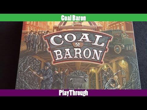 Coal Baron | Playthrough