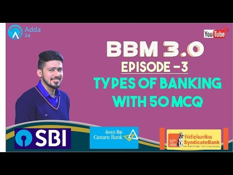 BBM 3.O Episode -3 | Types Of Banking with 50 MCQ For SBI CLERK, SYNDICATE, CANARA