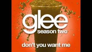 Download Glee - Don´t you Want me MP3 song and Music Video