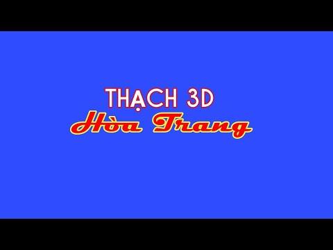 GIỚI THIỆU KÊNH THACH 3D HOA TRANG(INTRODUCING)