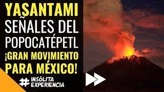 erupción del popocatépetl y el gran terremoto de méxico yasantami insolitaexperiencia goyohanan