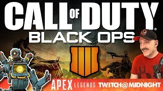 CoD Black Ops 4 Blackout // PS4 // Apex Legends at Midnight CST // Call of Duty Live Stream Gameplay