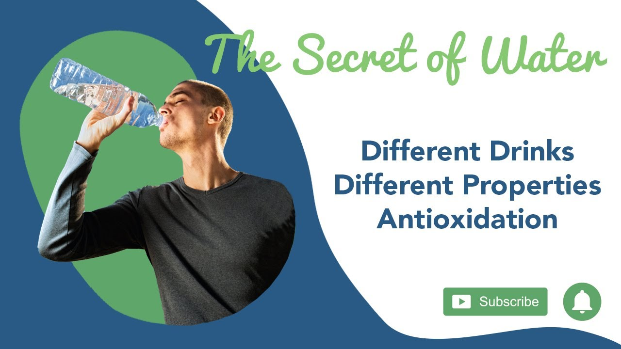 The Secret of Water: Different Drinks, Different Properties, Antioxidation