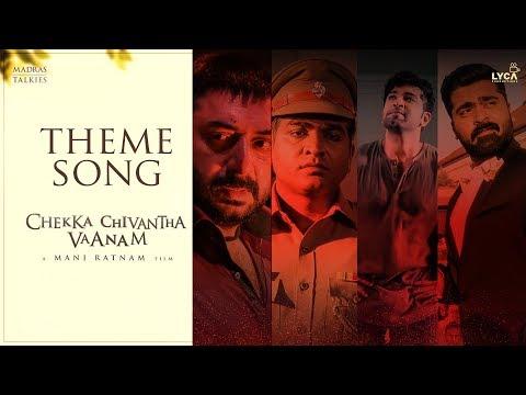 Chekka Chivantha Vaanam - Special Theme Song | Fan Made
